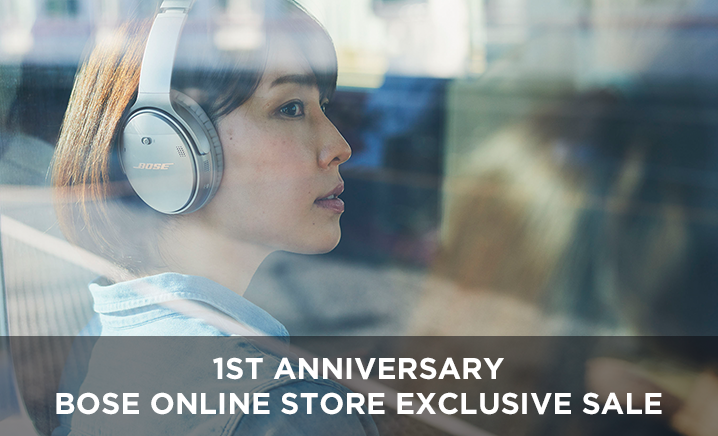 1ST Anniversary BOSE ONLINE STORE EXCLUSIVE SALE