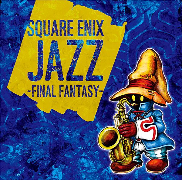 SQUARE ENIX JAZZ - FINAL FANTASY -