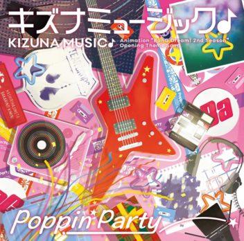 キズナミュージック ♪ - Poppin' Party