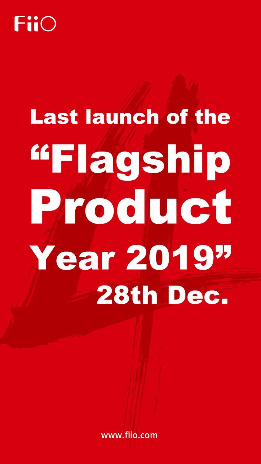 FiiO 2019 Last Launch Event to Be Held on December 28, 14:00 Beijing time(UTC + 8)